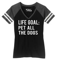 Ladies Life Goal Pet All The Dogs Game V-Neck Tee Animal Puppy Shirt