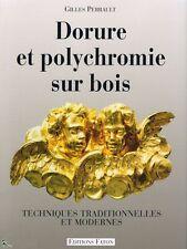 Dorure et Polychromie sur bois, Livre de G.Perrault