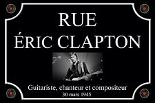 PLAQUE de RUE ERIC CLAPTON Guitariste ROCK BLUES Guitare 20x30 cm ALU