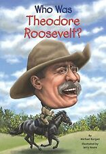 Who Was Theodore Roosevelt? (pb) by Michael Burgan President Biography NEW
