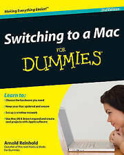 Very Good, Switching to a Mac For Dummies (For Dummies (Computers)), Reinhold, A