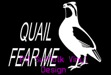 Quail Fear Me Hunting Vinyl Window Decal Funny Sticker