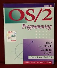 OS/2 Programming Fast-Track Guide 2.0/2.1 by Schildt &Goosey Osborne 1993, SC