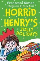 Horrid Henry's Jolly Holidays, Simon, Francesca, New