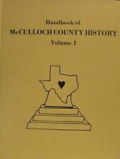 "#32/2000 1st Ed ""McCulloch County History Vol I"" Inscribed/Signed Wayne Spiller"