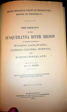 Geology Susquehanna River Region 1883 1stEd Pennsylvania Geological Survey MAPs