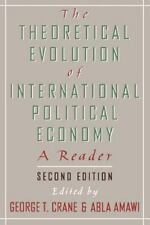 The Theoretical Evolution of International Political Economy: A Reader