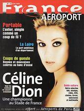Celine DION - Julien CLERC France Aeroport N° 15 1999 MAGAZINE ++ RARE ++