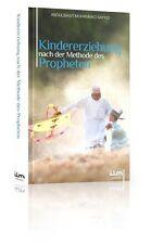 Kindererziehung nach der Methode des Propheten (s.a.s.) Islam Koran Quran*