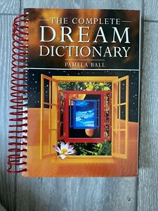 Complete Dream Dictionary by Pamela Ball (Spiral bound, 2008) - A Practical Guid