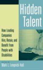 NEW Hidden Talent: How Leading Companies Hire, Retain, and Benefit from People w