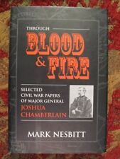 SELECTED PAPERS OF JOSHUA CHAMBERLAIN - BLOOD & FIRE - NEW - DJ IN BRODART COVER