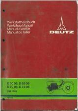 DEUTZ TRACTOR D6006 D6806 D7006 D7206 WORKSHOP SERVICE MANUAL - D 60 68 70 72 06