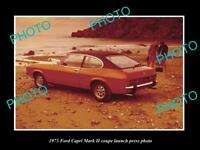 OLD LARGE HISTORIC PHOTO OF 1973 FORD CAPRI Mk II COUPE CAR LAUNCH PRESS PHOTO 2