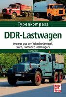 DDR Lastwagen Importe aus Tschechoslowakei Polen Ungarn Typen Modelle Daten Buch