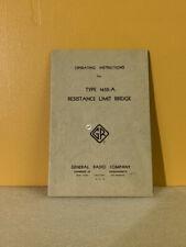 General Radio Type 1652 A Resistance Limit Bridge Operating Instructions