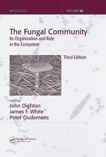 The Fungal Community: Its Organization and Role in the Ecosystem, Third Edition
