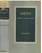 Japan a Short Cultural History by George Sansom rev edt 1962 Cresset Press