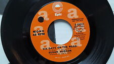 """SUSAN HUDSON - Six Days on the Road 1974 MONO / Stereo PROMO 7"""" Charlie Rich"""