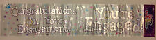 ' Congratulations On Your Engagement YOU'RE ENGAGED ' Giant Foil Party Banner