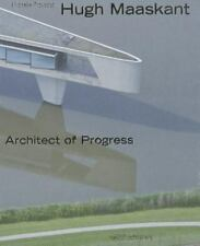 NEW - Hugh Maaskant: Architect of Progress by Provoost, Michelle