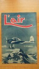 L'AIR revue hebdomadaire provisoirement bimensuelle n° 559 : 5 octobre 1945