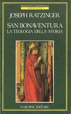 SAN BONAVENTURA LA TEOLOGIA DELLA STORIA di Joseph Ratzinger, Nardini editore X