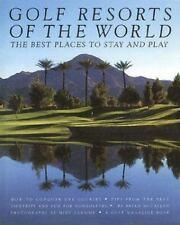 Golf Resorts of the World McCallen, Brian Hardcover