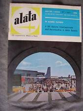 ALATA # 217 - RIVISTA AERONAUTICA - LUGLIO 1963 - BUONO