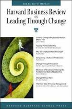 Harvard Business Review on Leading Through Change (Harvard Business Review Paper