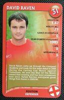 1 x card Top Trumps 2005 Liverpool Football Club David Raven # 31