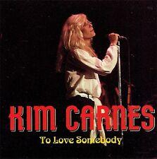 CD - KIM CARNES - To love somebody