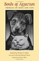 Bonds of Affection: Thoreau on Dogs and Cats (Spirit of Thoreau) Paperback Book