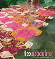 Hexacadabra Quilt Pattern Pieced AG