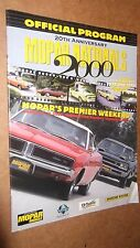 ★★2000 MOPAR NATIONALS OFFICIAL PROGRAM MAGAZINE BOOK 20TH ANNIVERSARY GUIDE★★