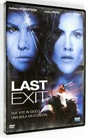 DVD LAST EXIT 2006 Azione Kathleen Robertson Andrea Roth Linden Ashby