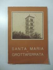Teodoro Minisci, Santa Maria di Grottaferrata. La chiesa e il monastero, 1955