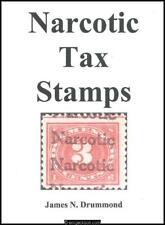 Drummond, James N. Narcotic Tax Stamps