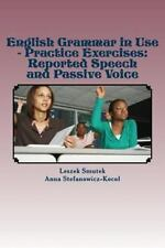 English Grammar in Use - Practice Exercises: Reported Speech and Passive...