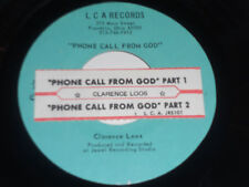 CLARENCE LOOS NM Phone Call From God 45 Pt. 1&2 Jukebox strip LCA Records JRS101