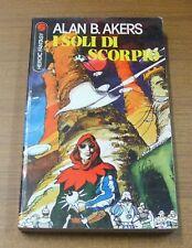 I soli di Scorpio . Alan B. Akers . 1978