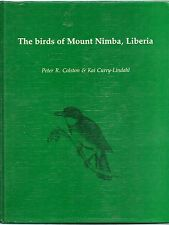 The Birds of Mount Nimba, Liberia by Peter R. Colston & Kai Curry-Lindahl