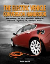 Electric Car Conversions Book - The Electric Vehicle Conversion Hand Book