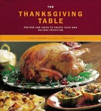 The Thanksgiving Table: Recipes and Ideas to Create Your Own Holiday T-ExLibrary