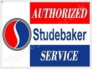 """AUTHORIZED STUDEBAKER SERVICE 9"""" x 12"""" METAL SIGN"""