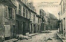 SOISSONS Bombardement par Allemands Maison en ruines rue de la Paix Cheval mort