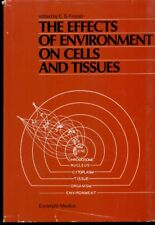THE EFFECTS OF ENVIRONMENT ON CELLS AND TISSUES EDITED by S. FINCKH