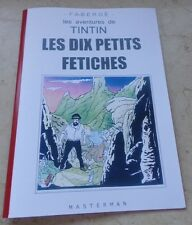 TINTIN 30X20 TBE LES 10 PETITS FETICHES 32 PAGES N/B