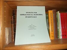 Sources for Genealogical Searching in Kentucky