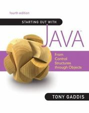 Starting Out with Java: From Control Structures through Objects (4th Edition)